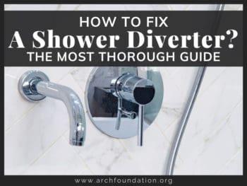 How To Fix A Shower Diverter